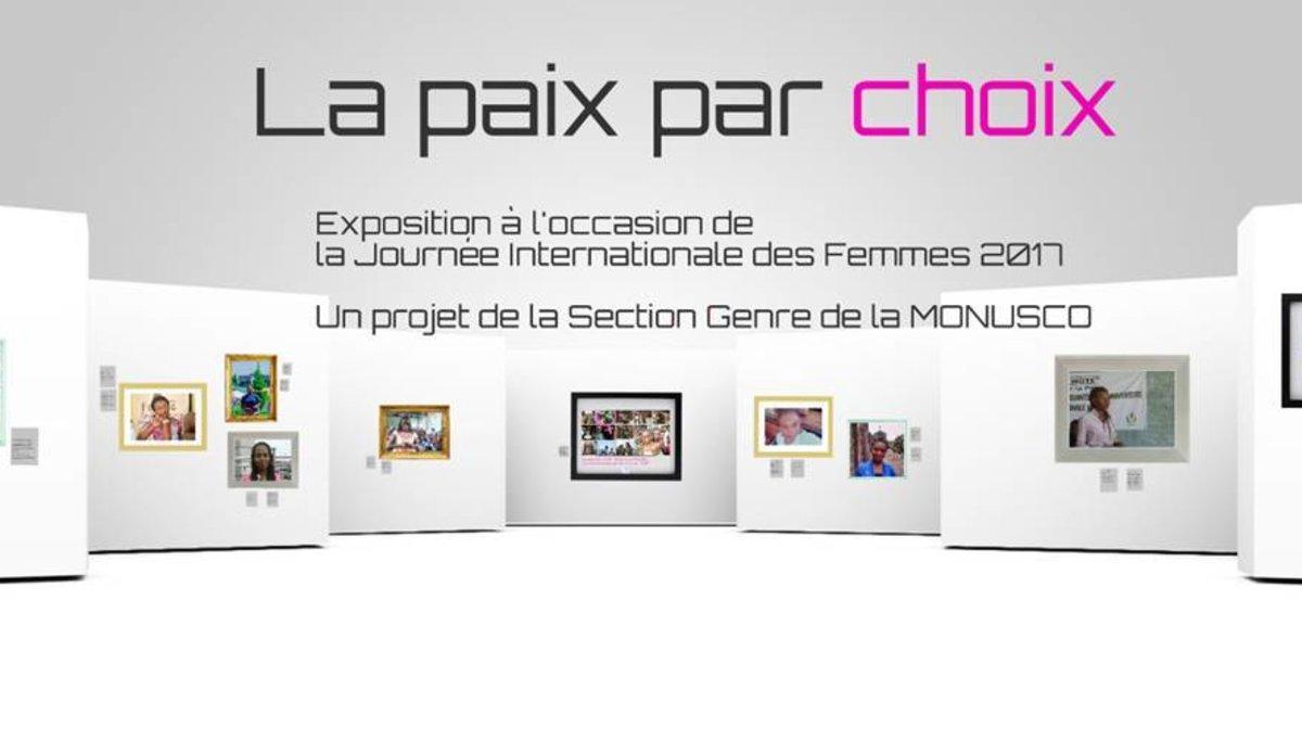 Découvrez l'exposition virtuelle de la MONUSCO à l'occasion de la journée internationale de la femme